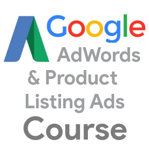 Adwords and Product Listing Ads Course