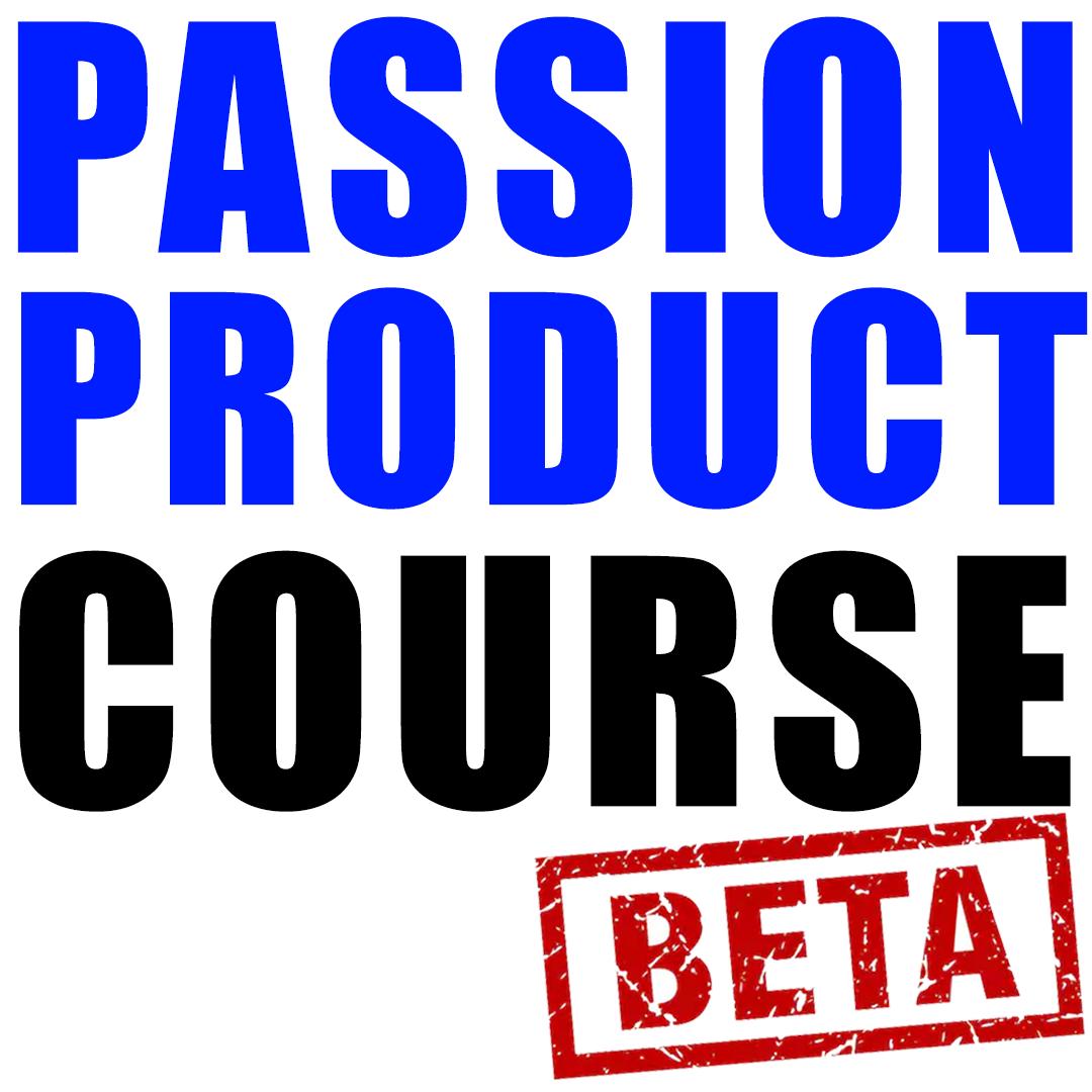 Passion Product Formula Course